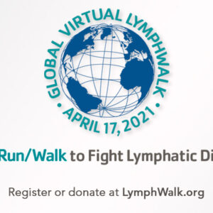 2021 Global Virtual Run/Walk to Fight Lymphatic Diseases