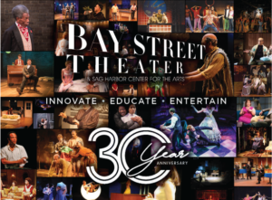 Bay Street Theater poster